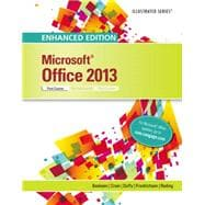 Enhanced Microsoft Office 2013 Illustrated Introductory, First Course