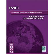 International Mechanical Code 2009: Code and Commentary