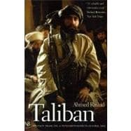 Taliban : Militant Islam, Oil and Fundamentalism in Central Asia