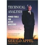 Technical Analysis : Power Tools for Active Investors