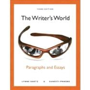 Writer's World : Paragraphs and Essays (with NEW MyWritingLab with Pearson EText Student Access Code Card)