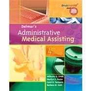 Delmar's Administrative Medical Assisting, 4th Edition
