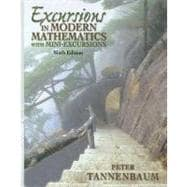 Excursions in Modern Mathematics : With Mini-Excursions