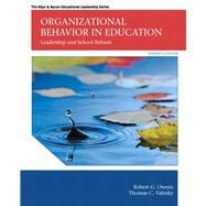 Organizational Behavior in Education Leadership and School Reform