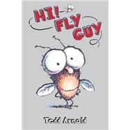 Hi, Fly Guy! (Fly Guy #1)