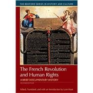 The French Revolution and Human Rights A Brief Documentary History