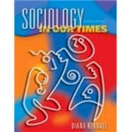 Sociology In Our Times: (book With Cd-rom, Non Info Trac Version)