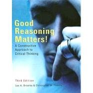 Good Reasoning Matters! A Constructive Approach to Critical Thinking
