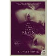 We Need to Talk about Kevin Tie-in : A Novel