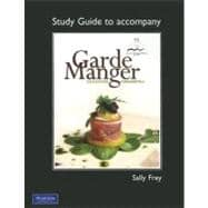 Study Guide for Garde Manger Cold Kitchen Fundamentals