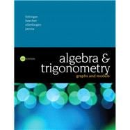 Algebra and Trigonometry Graphs and Models