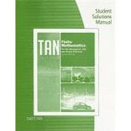 Student Solutions Manual for Tan�s Finite Mathematics for the Managerial, Life, and Social Sciences, 10th