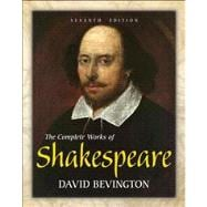 The Complete Works of Shakespeare with NEW MyLiteratureLab--Access Card Package