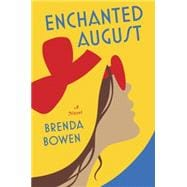 Enchanted August A Novel