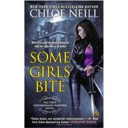 Some Girls Bite A Chicagoland Vampires Novel