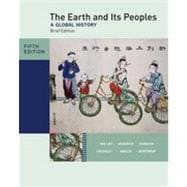 The Earth and Its Peoples, Brief Edition, Complete, 5th Edition