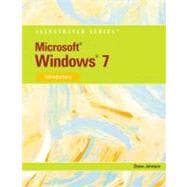 Microsoft Windows 7 : Illustrated Introductory