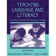 Teaching Language and Literacy : Preschool Through the Elementary Grades