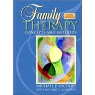 Family Therapy : Concepts and Methods