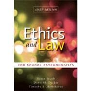 Ethics and Law for School Psychologists, 6th Edition