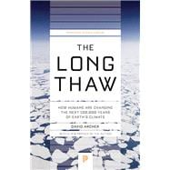 The Long Thaw 9780691169064R