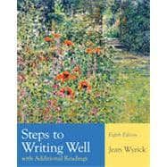 Steps to Writing Well with Additional Readings, 8th Edition