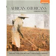 African Americans: A Concise History, Combined Volume, 5/e
