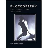 History of Photography; A Cultural Hisory