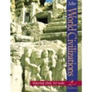 World Civilizations, Volume I: To 1600