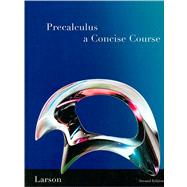 Precalculus : A Concise Course