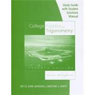 Study Guide with Student Solution Manual for Aufmann/Barker/Nation's College Algebra and Trigonometry, 7th