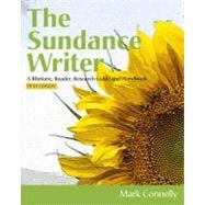 The Sundance Writer A Rhetoric, Reader, Research Guide, and Handbook