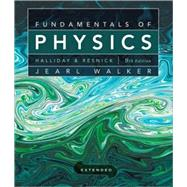 Fundamentals of Physics Extended, 9th Edition