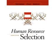 Human Resource Selection, 7th Edition