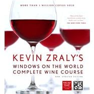 Kevin Zraly's Windows on the World Complete Wine Course New, Updated Edition