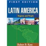 Latin America, First Edition Regions and People