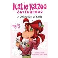 A Collection of Katie Books 1-4