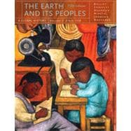 The Earth and Its Peoples: A Global History, Volume II, 5th Edition