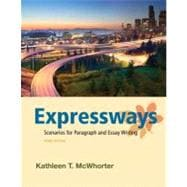 Expressways Scenarios for Paragraph and Essay Writing Plus NEW MyWritingLab with eText -- Access Card Package