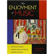 The Enjoyment of Music, Shorter 12th edition with Total Access Card and DVD (MP3)