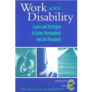 Work and Disability : Issues and Strategies in Career Development and Job Placement