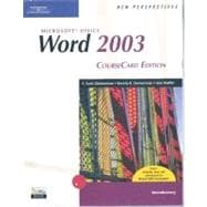 New Perspectives on Microsoft Office Word 2003, Introductory, CourseCard Edition