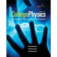 College Physics : An Integrated Approach to Forces and Kinematics