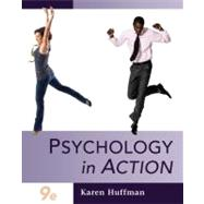 Psychology in Action, 9th Edition