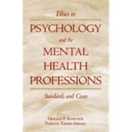 Ethics in Psychology and the Mental Health Professions; Standards and Cases