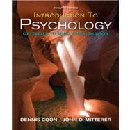 Introduction to Psychology : Gateways to Mind and Behavior with Concept Maps and Reviews