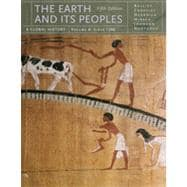 The Earth and Its Peoples: A Global History, Volume A, 5th Edition