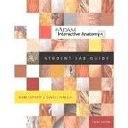A.D.A.M. Interactive Anatomy Student Lab Guide