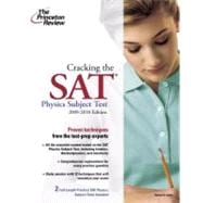 Cracking the SAT Physics Subject Test, 2009-2010 Edition