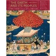 The Earth and Its Peoples: A Global History, Volume B, 5th Edition